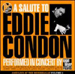 A Salute to Eddie Condon